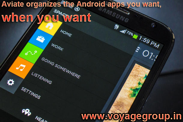 Aviate organizes the Android apps you want, when you want